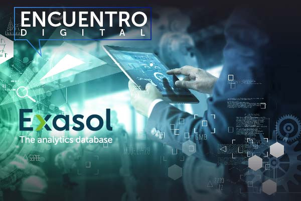 ENCUENTRO DIGITAL EXASOL BUSINESS INTELLIGENCE